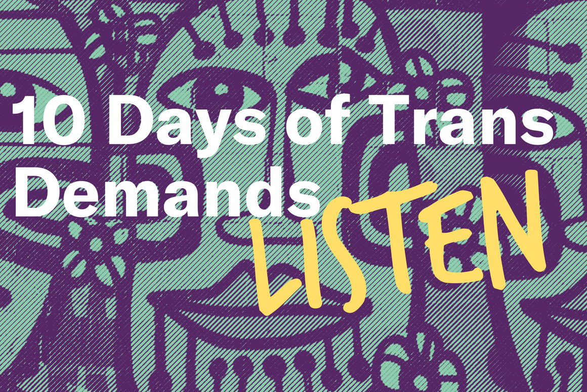 10 Days of Trans Demands